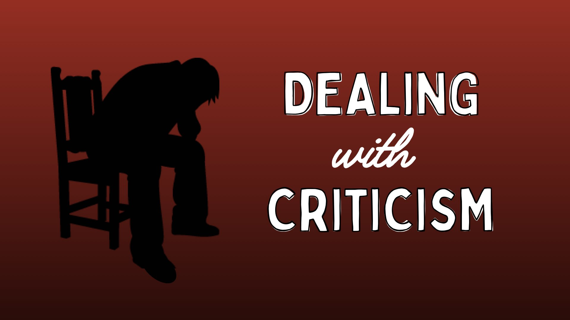 Dealing with Little Foxes: Criticism